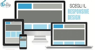 Sito web responsive? No? Corri a modificarlo | WeBig - Web Agency